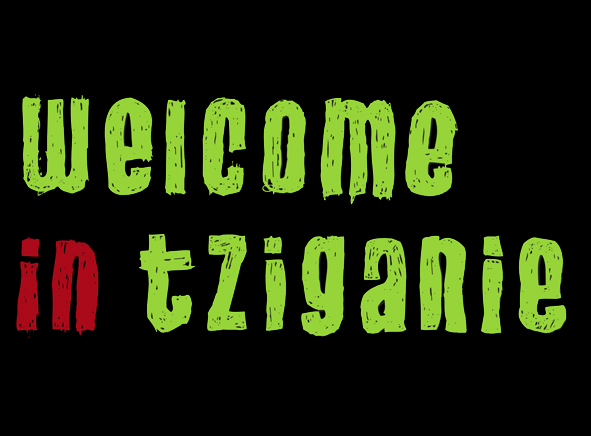 welcome in tziganie